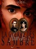 Yslaire et  Bastide - La guerre des Sambre  : Hugo & Iris - Tome 3, Hiver 1831, La lune qui regarde.