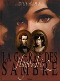 Yslaire - La guerre des Sambre  : Hugo & Iris - Tome 2, Automne 1830, La passion selon Iris.