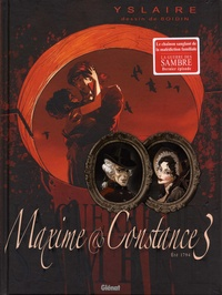 Yslaire et Marc-Antoine Boidin - La guerre des Sambre  : Maxime et Constance - Tome 3, Eté 1794, Le regard de la veuve.