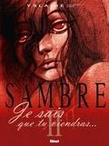 Yslaire - Sambre - Tome 02 - Je sais que tu viendras.