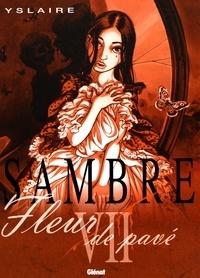Yslaire - Sambre Tome 7 : Fleur de pavé.