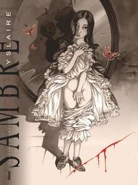Yslaire - Sambre Tome 7 : Fleur de pavé - Edition spéciale, tirage unique, avec des fac-similés des planches originales et un cahier graphique de 16 pages.