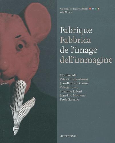 Yto Barrada et Patrick Faigenbaum - Fabrique de l'image : Fabbrica dell'immagine.
