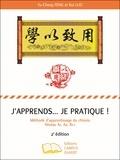 Yu-Cheng Feng et Rui Luo - J'apprends... je pratique ! - Méthode d'apprentissage du chinois Niveau A1, A2, B1.1.