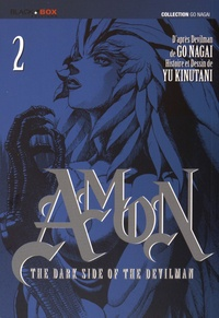 Yu Kinutani - Amon The Dark Side of the Devilman Tome 2 : .