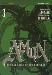 Yu Kinutani - Amon The Dark Side of the Devilman Tome 3 : .