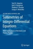 Yu. N. Grigoriev et Nail H. Ibragimov - Symmetries of Integro-Differential Equations - With Applications in Mechanics and Plasma Physics.