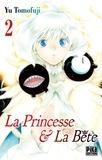 Yu Tomofuji - La Princesse et la Bête Tome 2 : .