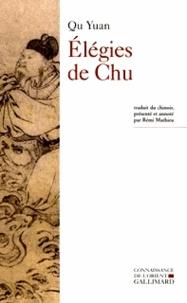 Elégies de Chu - Attribuées à Qu Yuan, Song Yu et autres poètes chinois de lAntiquité.pdf