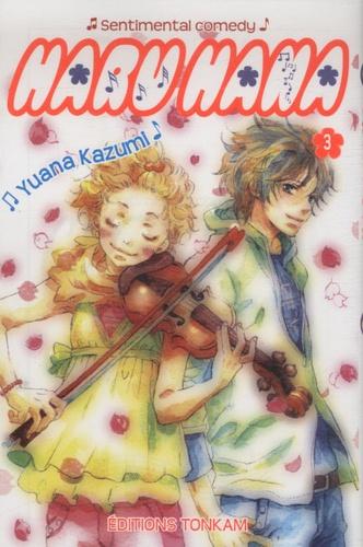 Yuana Kazumi - Haru Hana Tome 3 : .