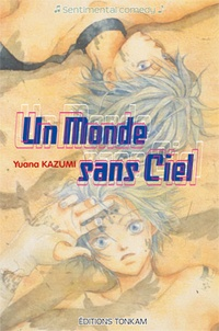 Yuana Kazumi - Un monde sans ciel.