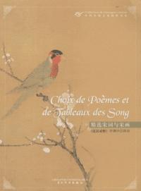 Yuanchong Xu - Choix de poèmes et de tableaux des Song.