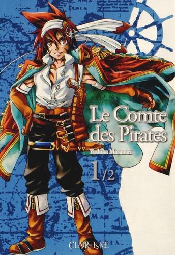 Yuduka Masanari - Le Comte des Pirates Tome 1 : .