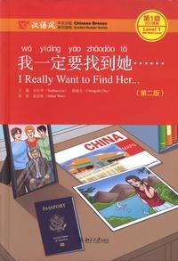 Yuehua Liu et Chengzhi Chu - I Really Want to Find Her - Level 1.