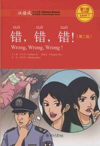 Yuehua Liu et Shaoling Zhao - Wrong, Wrong, Wrong! - Level 1.