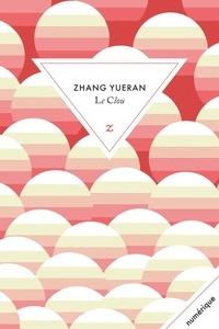 Yueran Zhang - Le Clou.