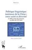 Yufei Guo - Politique linguistique intérieure de la Chine : entre unité et diversité - Le débat autour du cantonais au début du XXIe siècle.