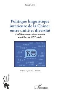 Galabria.be Politique linguistique intérieure de la Chine : entre unité et diversité - Le débat autour du cantonais au début du XXIe siècle Image