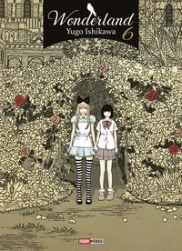 Yugo Ishikawa - Wonderland Tome 6 : .