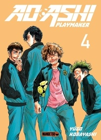 Yûgo Kobayashi - Ao Ashi Playmaker Tome 4 : .
