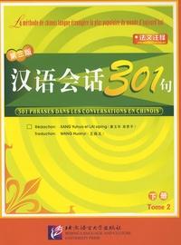 Ebooks gratuits à télécharger sur le coin 301 phrases dans les conversations en chinois.  - Tome 2 (Litterature Francaise) par Yuhua Kang, Siping Lai 9787561915448