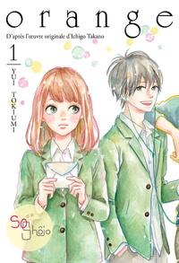 Yui Tokiumi - Orange Tome 1 : .