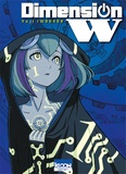 Yuji Iwahara - Dimension W Tome 1 : .