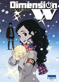 Yuji Iwahara - Dimension W Tome 10 : .