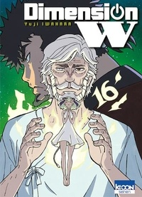 Yuji Iwahara - Dimension W Tome 16 : .
