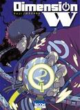 Yuji Iwahara - Dimension W Tome 2 : .