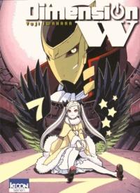 Yuji Iwahara - Dimension W Tome 7 : .