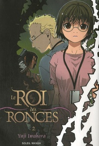 Yuji Iwahara - Le Roi des Ronces Tome 2 : .