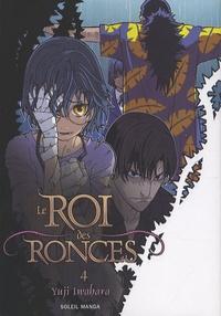 Yuji Iwahara - Le Roi des Ronces Tome 4 : .