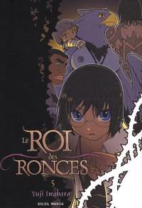 Yuji Iwahara - Le Roi des Ronces Tome 5 : .
