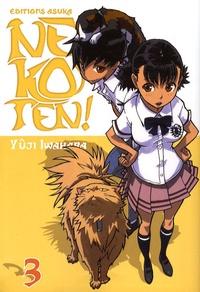 Yuji Iwahara - Nekoten ! Tome 3 : .