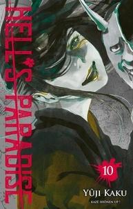 Yûji Kaku - Hell's Paradise Tome 10 : .