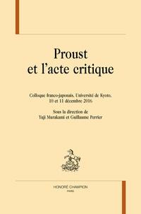 Yuji Murakami et Guillaume Perrier - Proust et l'acte critique - Colloque franco-japonais, Université de Kyoto, 10 et 11 décembre 2016.