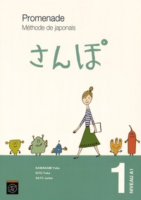 Yuka Kawakami et Yuka Kito - Promenade Volume 1 Niveau A1 - 2 volumes : Méthode de japonais et cahier d'exercices et corrigés.