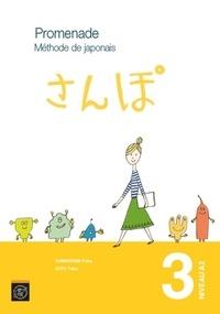 Yuka Kawakami et Yuka Kito - Promenade Volume 3 Niveau A2 - 2 volumes : Méthode de japonais et cahier d'exercices et corrigés.