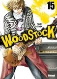 Yukai Asada et David Deleule - Woodstock Tome 15 : .