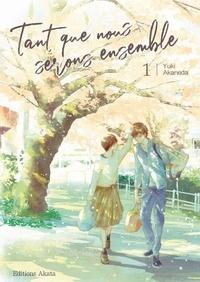 Textbooknova: Tant que nous serons ensemble Tome 1 par Yuki Akaneda en francais