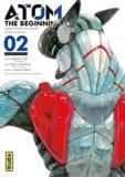 Yuki Masami et Tetsuroh Kasahara - Atom The Beginning Tome 2 : .