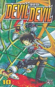 Yûki Miyoshi - Devil Devil Tome 10 : .