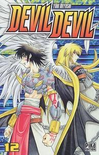 Yûki Miyoshi - Devil Devil Tome 12 : .