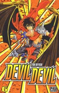 Yûki Miyoshi - Devil Devil Tome 6 : .