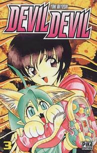 Yûki Miyoshi - Devil Devil Tome 3 : .