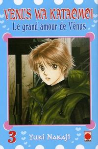 Yuki Nakaji - Le grand amour de Vénus Tome 3 : .