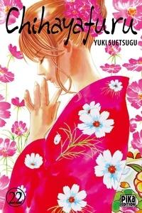 Yuki Suetsugu - Chihayafuru Tome 22 : .