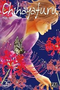 Yuki Suetsugu - Chihayafuru Tome 26 : .