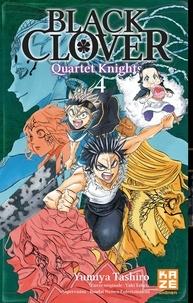 Yûki Tabata et Yumiya Tashiro - Black Clover - Quartet Knights Tome 4 : Une bataille écarlate.